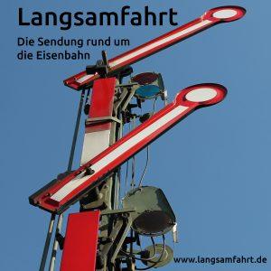 'Langsamfahrt' - das neue Eisenbahnmagazin mit Gregor Atzbach