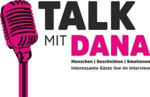 NEU! 'Talk mit Dana' - Menschen | Geschichten | Emotionen ... mit Dana Diezemann