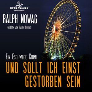 Ralph Nowag liest aus seinem Buch 'Und sollt ich einst gestorben sein' ...