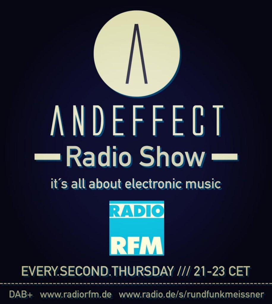 NEU! 'Andeffect Radio Show - It's all about electronic Music' - mit Sven Bächt und Christian Kroll